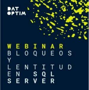 Bloqueos Y Lentitud En SQL Server
