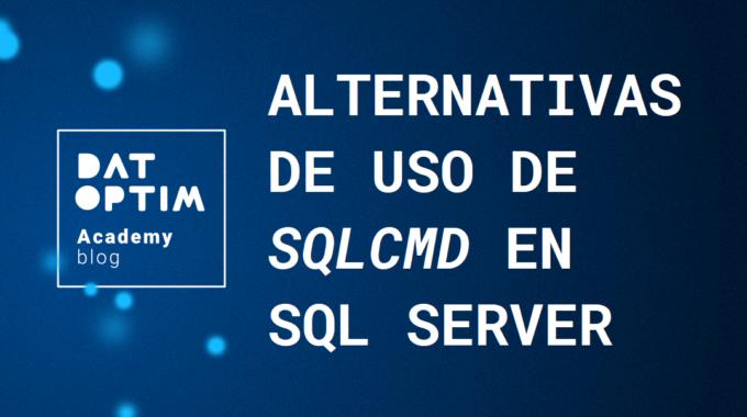 Alternativas-uso-sqlcmd