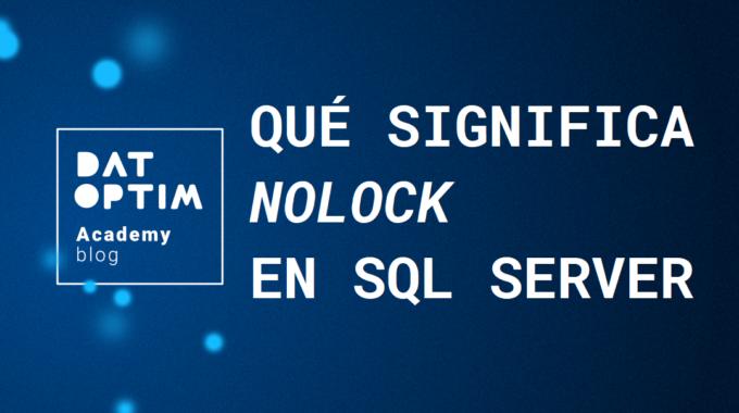 Que-significa-nolock-en-sql-server