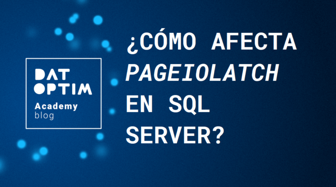 Pageiolatch-en-sql-server