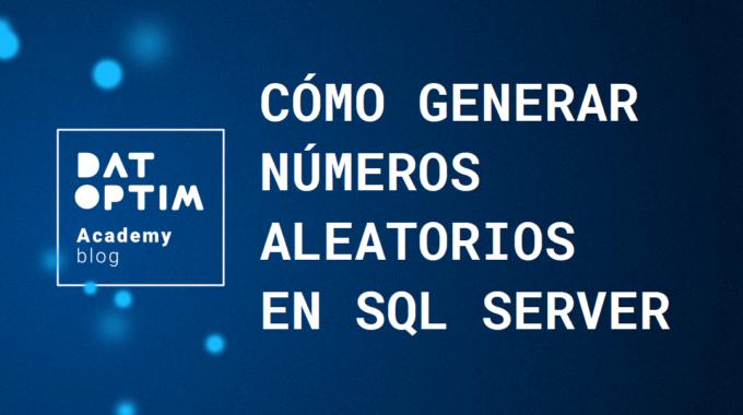 Numeros-aleatorios-en-sql-server