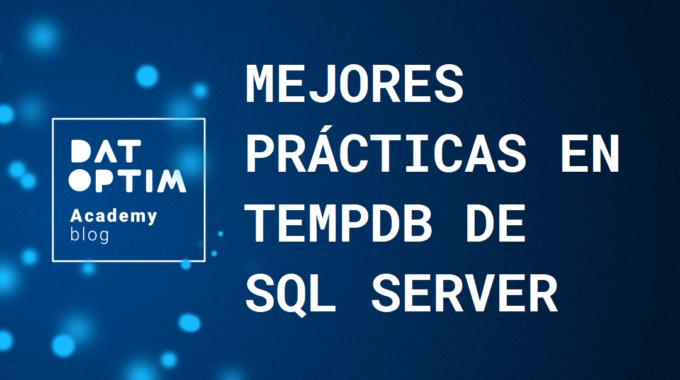 Mejores-practicas-en-tempdb-de-sql-server