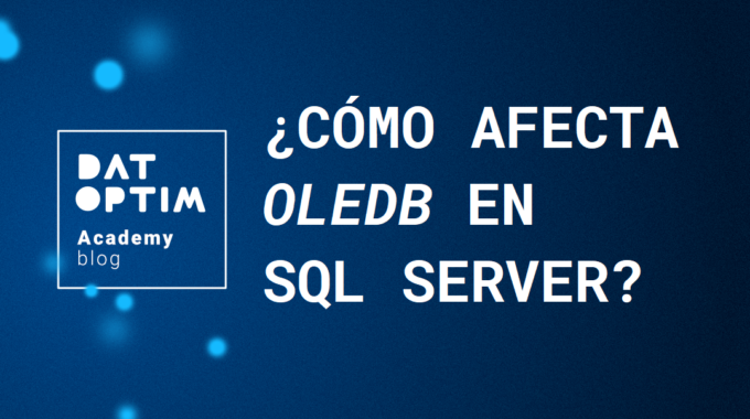 Como-afecta-oledb-en-sql-server