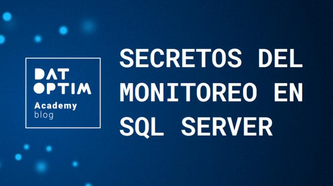 Secretos-del-monitoreo-en-sql-server